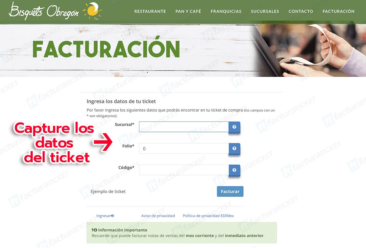 Bisquets Obregón Paso 1  Ingresar datos de ticket de compra.