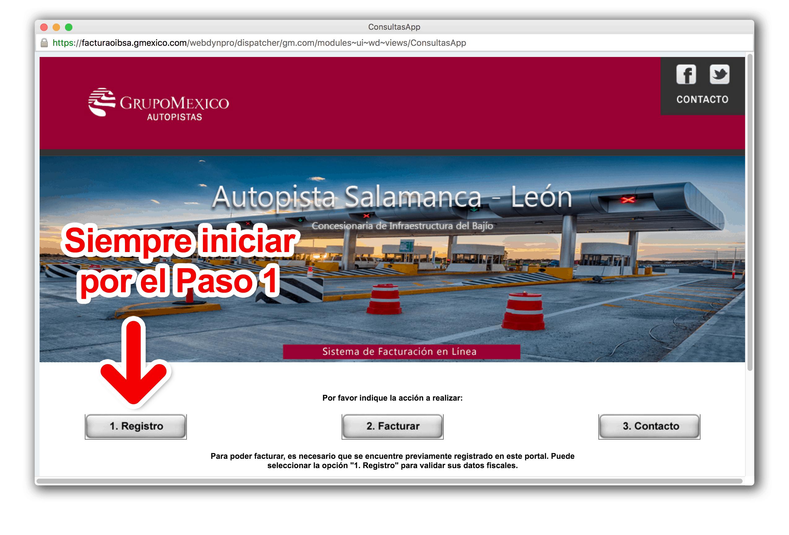 FacturaOibsa – Concesionaria de Infraestructura del Bajío  Paso 1 – Regístrate en el Sistema (y verifica los datos del RFC) antes de facturar.